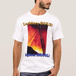 Ladders RULE! T-Shirt