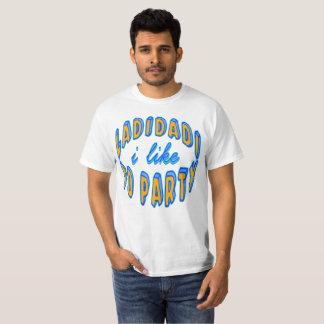 Ladidadi I Like To Party Ramirez T-Shirt