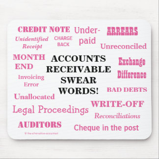 Ladies Accounts Receivable Swear Words! Funny AR Mouse Pad