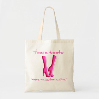 Ladies Bag -  These Boots Were Made For Walkin'