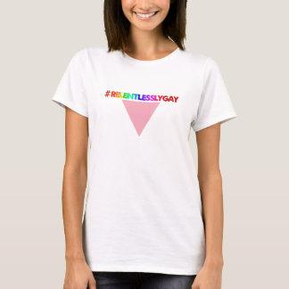 Ladies-cut #RELENTLESSLYGAY Pink Triangle T-Shirt