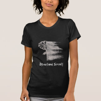 Ladies Dysfunctional Serenity Flower Faded T-Shirt