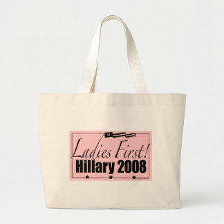 Ladies First! Hillary 2008 Bag