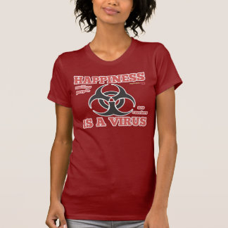 Ladies 'Happiness Is A Virus' T-Shirt