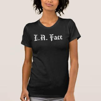 "Ladies ""L.A. Face/Oakland Booty"" t-shirt"