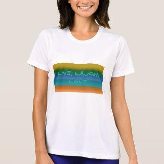 Ladies, Live, Laugh, Love T Shirt