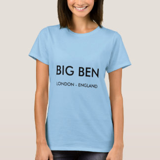 Ladies London T Shirt, BIG BEN, London England T-Shirt