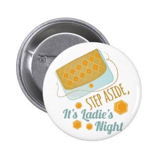 Ladies Night 2 Inch Round Button
