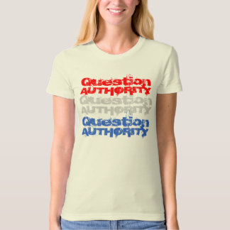 Ladies Question Authority V Shirt