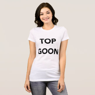 LADIES TOP GOON SHIRT