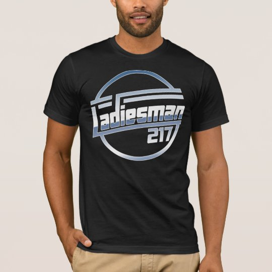 Ladiesman217 T-Shirt