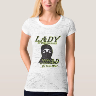 Lady in the streets Jihad in Bed t-shirt