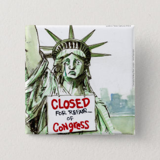 Lady Liberty Closed For Repair Of Congress Funny 2 Inch Square Button