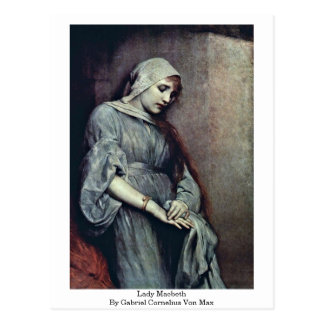 Lady Macbeth By Gabriel Cornelius Von Max Postcard