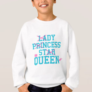 Lady princess star queen sweatshirt