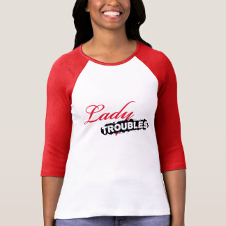 Lady Troubles Jersey T T Shirts
