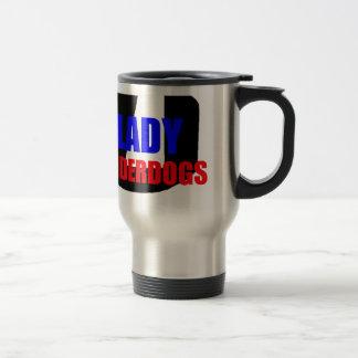 Lady Underdogs Travel Mug