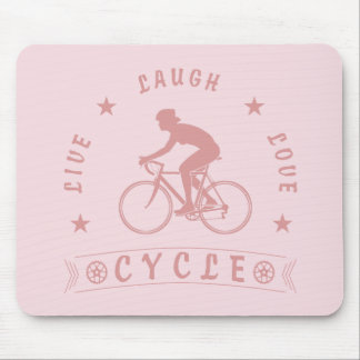 Lady's Live Laugh Love Cycle text (pink) Mouse Pad