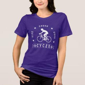Lady's Live Laugh Love Cycle text (wht) T-Shirt