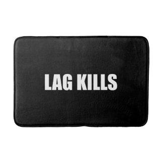 Lag Kills Bath Mat