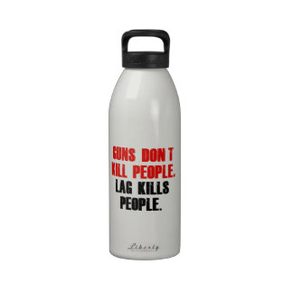 Lag Kills People Reusable Water Bottles