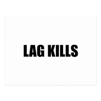 Lag Kills Postcard