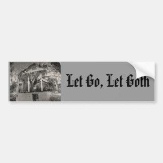 Laissé allez, laissez Goth Autocollant De Voiture
