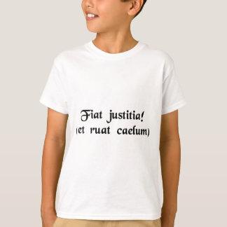 Laissez la justice être fait. (bien que la chute t-shirt