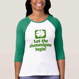Laissez la malice commencer t-shirt