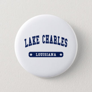Lake Charles Louisiana College Style tee shirts 2 Inch Round Button