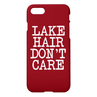 Lake Hair Don't Care funny saying phone case