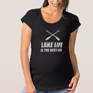 Lake Life Best Life Maternity T-Shirt