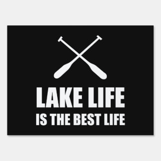 Lake Life Best Life Sign
