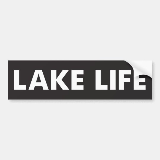 Lake Life Bumper Sticker