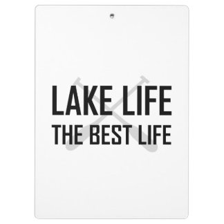 Lake Life The Best Life Clipboard