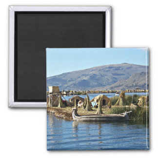 Lake Titicaca - Floating Island Square Magnet