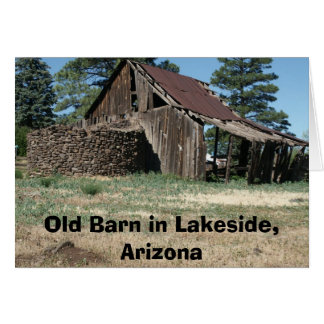 LakesideBarn, Old Barn in Lakeside, Arizona Card