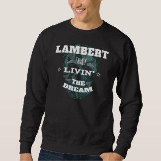 LAMBERT Family Livin' The Dream. T-shirt