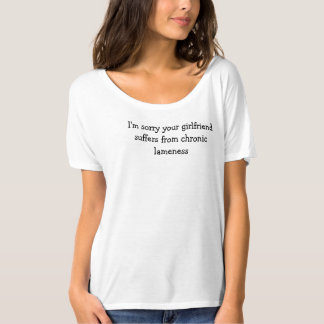 lame girlfriend shirts