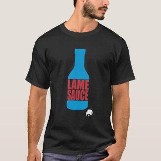 Lame Sauce T-Shirt