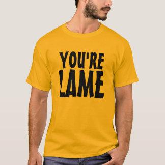 Lame T-Shirt
