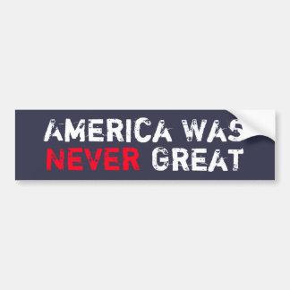 L'Amérique n'était jamais grande Autocollant De Voiture