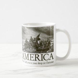 L'Amérique : Nous vous tuerons dans votre sommeil Mug Blanc