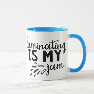 Laminating is my Jam! Mug