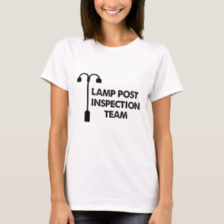 Lamp Post Inspection Team T-Shirt
