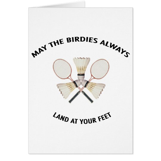 Land at your Feet Badminton Card