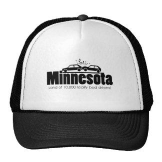 Land of 10,000 Really Bad Drivers Trucker Hat