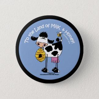 Land of Milk & Honey 2 Inch Round Button