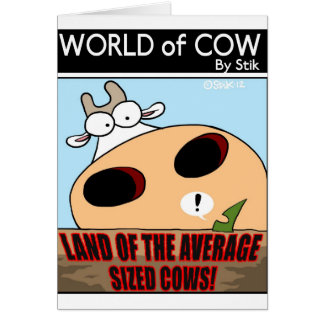 LAND OF THE AVERAGE SIZED COWS! CARD
