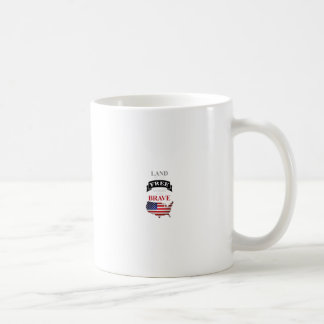 Land of the free because of the brave coffee mug